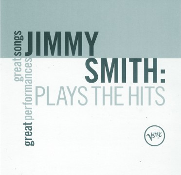 Jimmy Smith - Plays The Hits