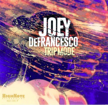 Joey DeFrancesco - Trip Mode