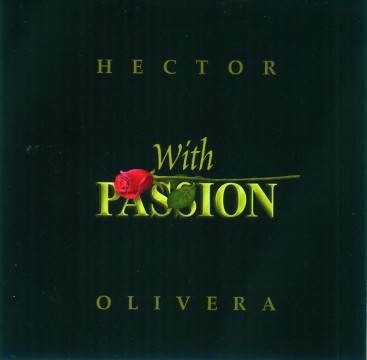 Hector Olivera - With Passion
