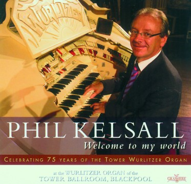 Phil Kelsall - Welcome To My World