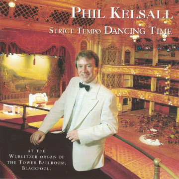 Phil Kelsall - Strict Tempo Dancing Time