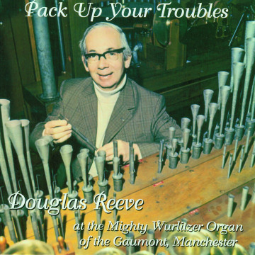 Douglas Reeve - Pack Up Your Troubles