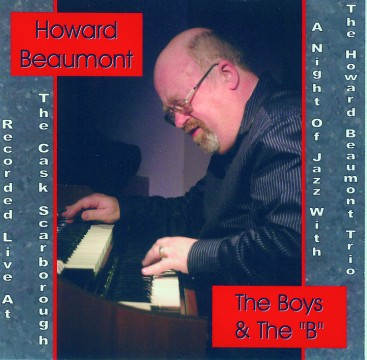 """Howard Beaumont - The Boys & The """"B"""""""