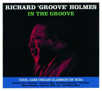 Richard 'Groove' Holmes - In The Groove