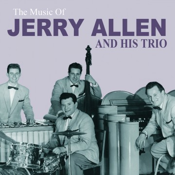 Allen Jerry - The Music Of Jerry Allen & His Trio