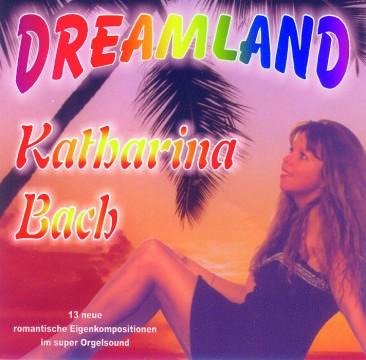 Katharina Bach - Dreamland