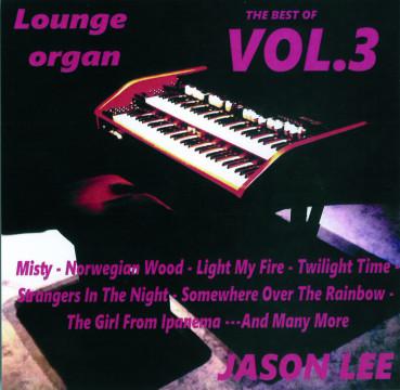 Jason Lee - Lounge Organ Vol. 3
