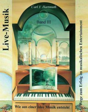 Carl Hartmuth: Live-Musik 3