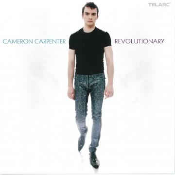 Cameron Carpenter - Revolutionary