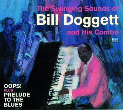 Bill Doggett - Oops! & Prelude To The Blues