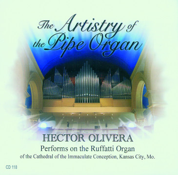Hector Olivera - The Artistry Of The Pipe Organ