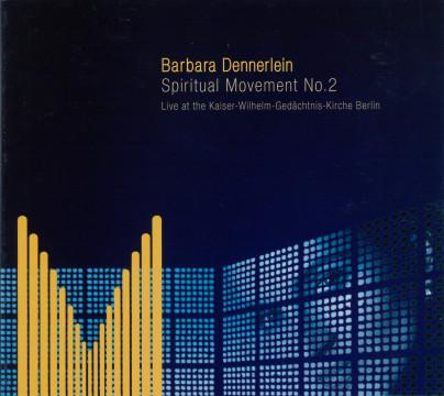 Dennerlein Barbara - Spiritual Movement No. 2
