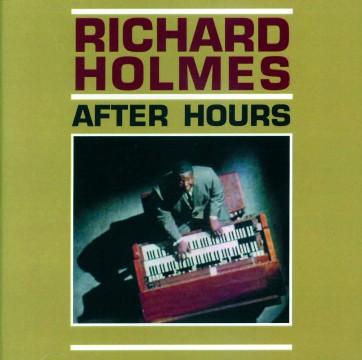 Richard Holmes - After Hours