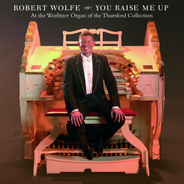 Robert Wolfe - You Raise Me Up