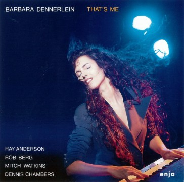 Barbara Dennerlein - That's Me