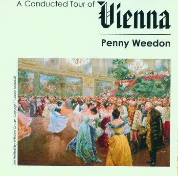 Penny Weedon - A Conducted Tour Of Vienna