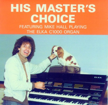 Mike Hall - His Master's Choice