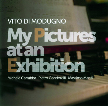 Vito Di Modugno - My Pictures At An Exhibition