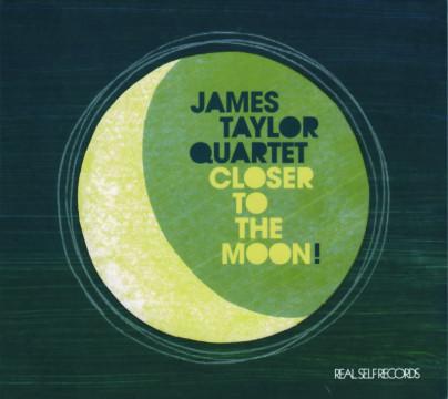 James Taylor Quartet - Closer To The Moon