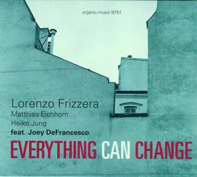 Joey DeFrancesco - Everything Can Change (Lorenzo Frizzera)