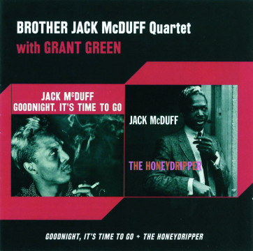 Jack McDuff - Goodnight, It's Time To Go / The Honeydripper