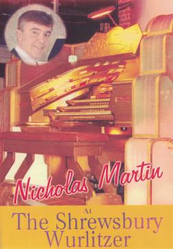 Nicholas Martin - At The Shrewsbury Wurlitzer