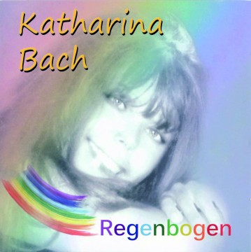 Katharina Bach - Regenbogen