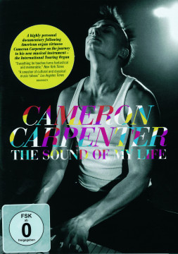 Cameron Carpenter - The Sound Of My Life
