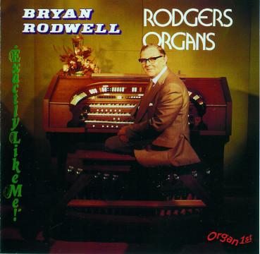 Bryan Rodwell - Exactly Like Me