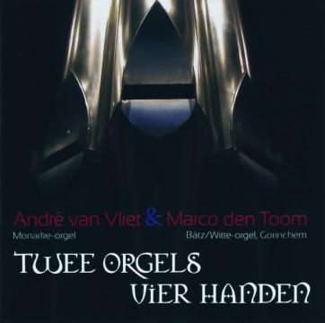 Diverse Interpreten - Twee Orgels Vier Handen (André van Vliet / Marco den Toom)