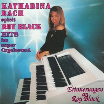 Katharina Bach - Erinnerung an Roy Black