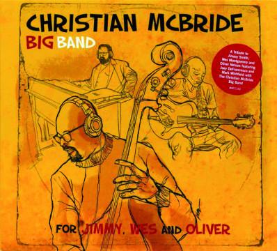Joey DeFrancesco - For Jimmy, Wes and Oliver (Christian McBride Bigband)
