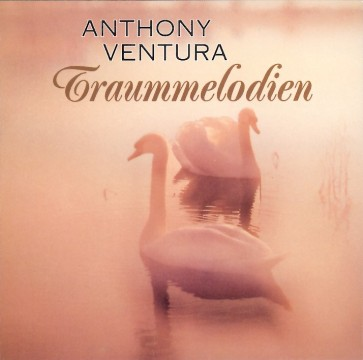 Anthony Ventura - Traummelodien