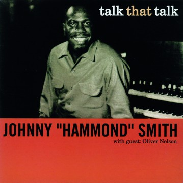 "Johnny ""Hammond"" Smith - Talk That Talk"