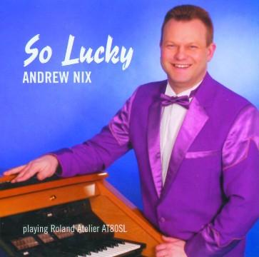 Andrew Nix - So Lucky