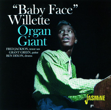 Baby Face Willette - Organ Giant