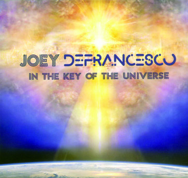 Joey DeFrancesco - In The Key Of The Universe