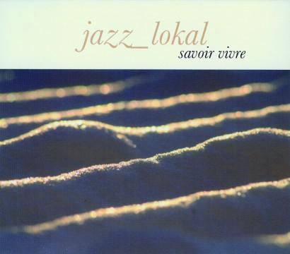 Carsten Stüwe - Savoir Vivre (Jazz Lokal)