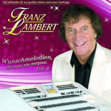 Franz Lambert - Wunschmelodien (Vol.2)