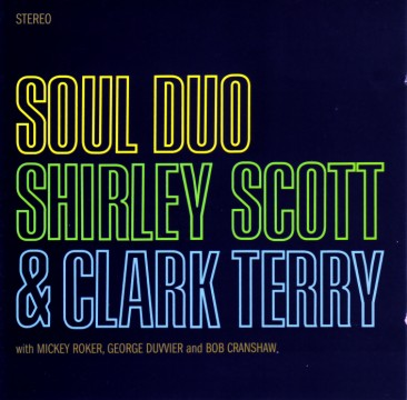 Shirley Scott - Soul Duo (mit Clark Terry)