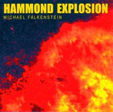 Michael Falkenstein - Hammond Explosion