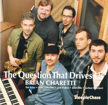 Charette Brian - The Question That Drives Us
