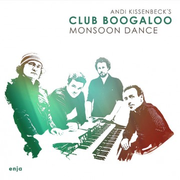Andi Kissenbeck - Monsoon Dance (A. Kissenb. Club Boogaloo)