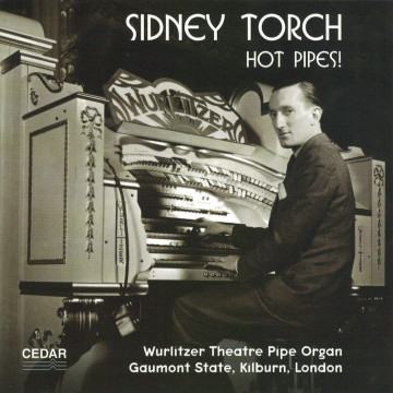 Sidney Torch - Hot Pipes!