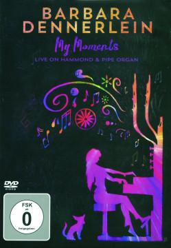 Barbara Dennerlein - My Moments