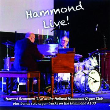 Howard Beaumont - Hammond Live!