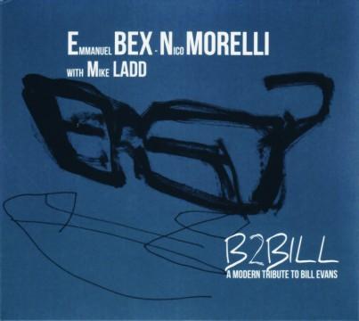 Emmanuel Bex - B2Bill (E. Bex - N. Morelli with M. Ladd)