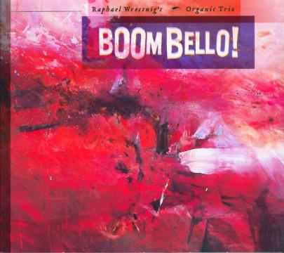 Raphael Wressnig - Boom Bello !