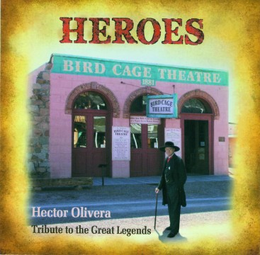 Hector Olivera - Heroes