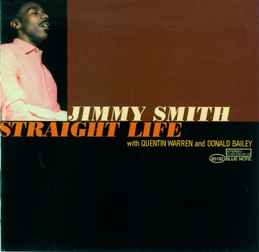 Jimmy Smith - Straight Life